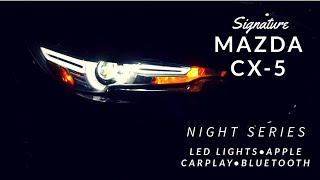 2019 MAZDA CX-5 SIGNATURE NIGHT TIME SERIES- Apple CarPlay + LED lighting
