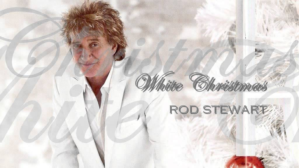 Rod Stewart - ♫ White Christmas ♫ - YouTube