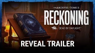 Dead by Daylight | Tome II: RECKONING Reveal Trailer