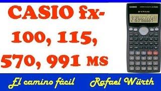 MODOS DE LA CASIO fx- 100,  115,  570  y 991  MS  (S-V.P.A.M.),  VERÁS QUE ES FÁCIL