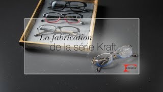 La fabrication de la série Kraft