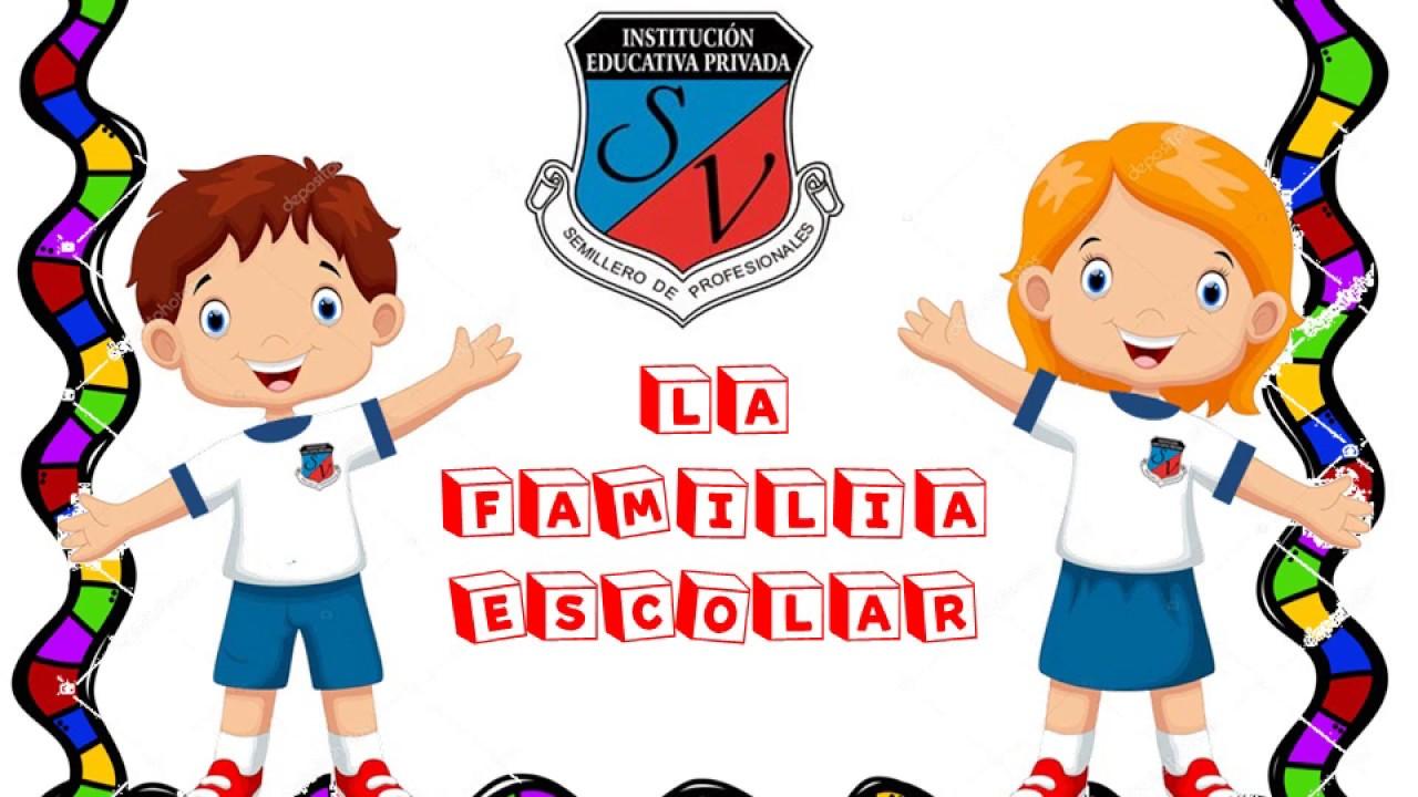 MI COLEGIO Y LA FAMILIA ESCOLAR - YouTube