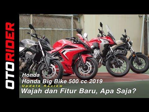 Honda CB 500X, CB 500F, CBR 500R Dan CMX 500 Rebel 2019, Update Review Indonesia | OtoRider