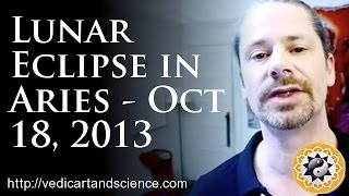 Vedic Astrology Lunar Eclipse in Aries October 18