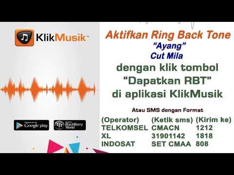 Ayang - Cut Mila [ Klikmusik & RBT_HP TELKOMSEL & INDOSAT & XL ]