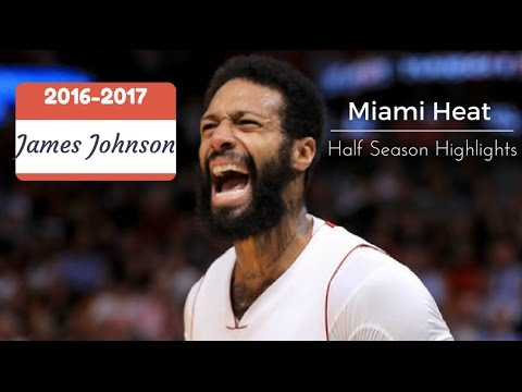 James Johnson Half Season Highlights (2016-2017) Miami Heat NBA