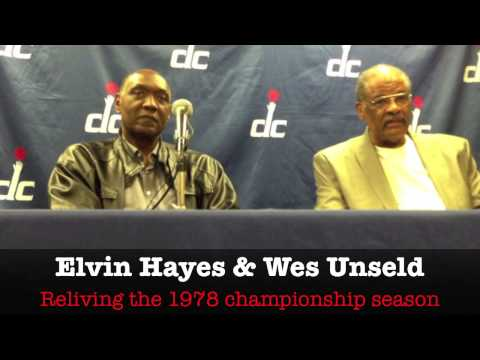 Elvin Hayes & Wes Unseld Talk Relive the 1978 Bullets ...