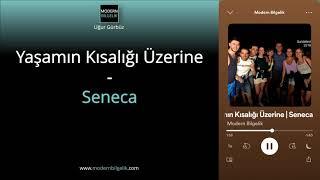 Yaşamın Kısalığı Üzerine | Seneca