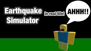 ROBLOX IN REAL LIFE! Earthquake Simulator!