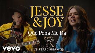 """Jesse & Joy - """"Qué Pena Me Da"""" Official Performance"""