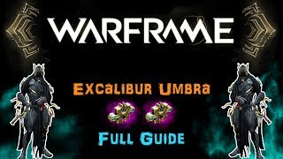 [U23] Warframe: Excalibur Umbra Full Guide - Exalted Blade, Speed & Passive Build! | N00blShowtek thumbnail