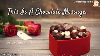 Happy Chocolate Day 🍫❤Whatsapp Status Video | ❤Valentine Week ❤ Chocolate Day🍫 Status Greeting