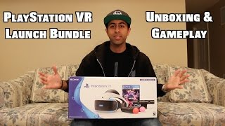 PlayStation VR Launch Bundle Unboxing & Gameplay