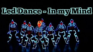 LED Dance Dynoro feat. Gigi D'Agostino - in my Mind  performance Video