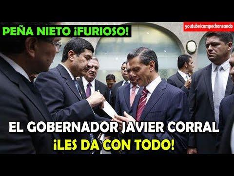 Peña Nieto ¡Furioso con el Gobernador de Chihuahua! Javier Corral - Campechaneando