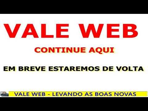 VALE WEB TV - CANAL DE PREGAÇÕES E ORAÇÃO