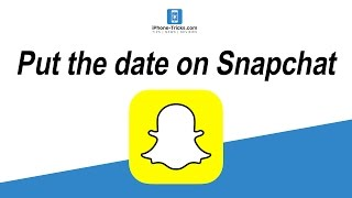 How To Put the Date on Snapchat | iPhone-Tricks.com