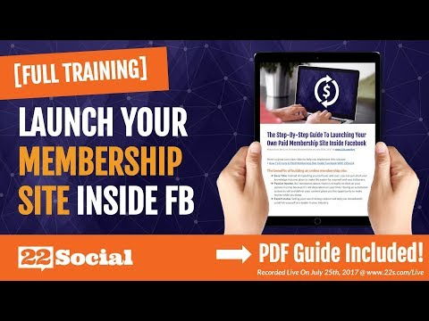 The Step-By-Step Guide To Launching Your Own Paid Membership Site Inside Facebook