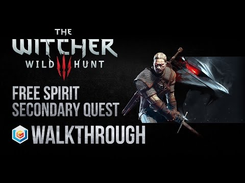 The Witcher 3 Wild Hunt Walkthrough Free Spirit Secondary Quest Guide Gameplay/Let's Play
