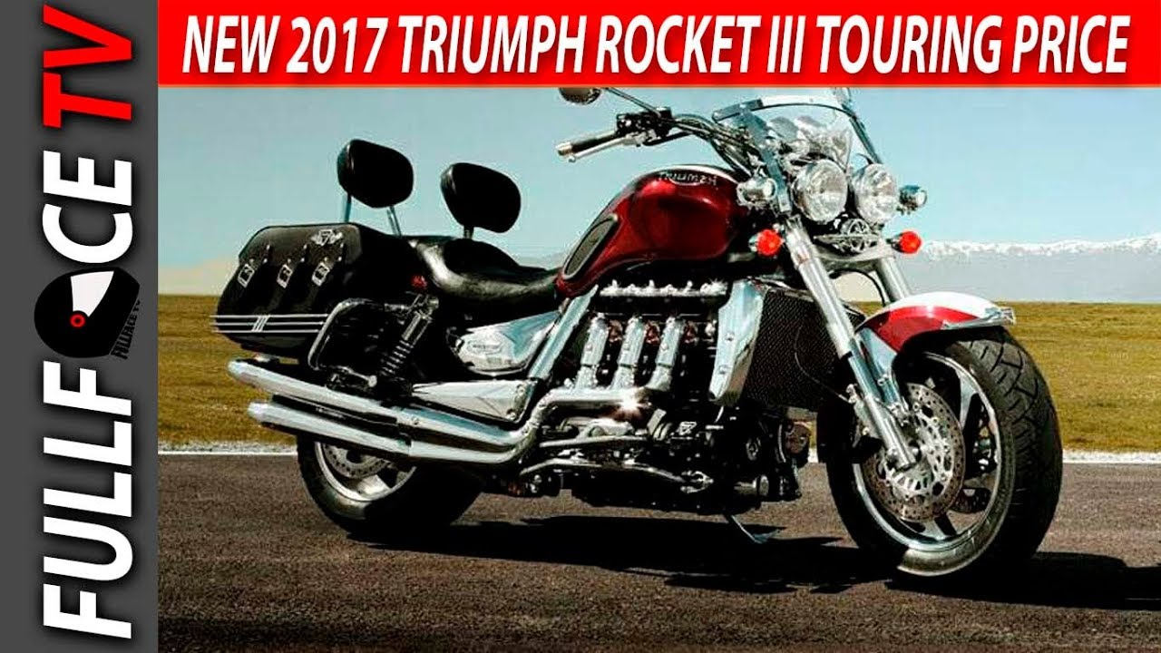 2017 Triumph Rocket III Touring Specs, Top Speed and Price - YouTube