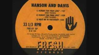 Hanson & Davis - Hungry For Your Love (