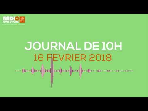 Le journal de 10h du 16 février 2018 - Radio Côte d'Ivoire