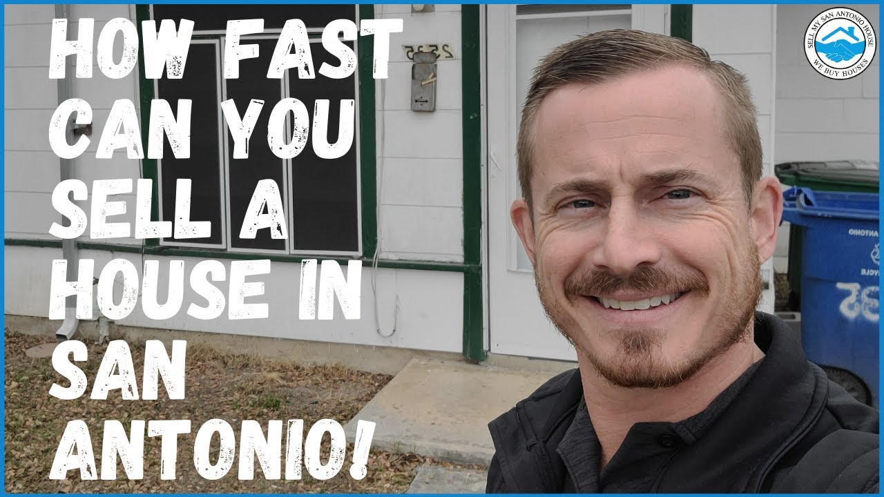 How Fast Can You Sell A House In San Antonio | Sell My San Antonio House