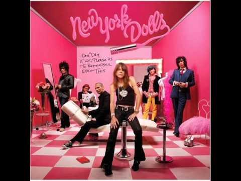 Ain't Got Nothing - New York Dolls