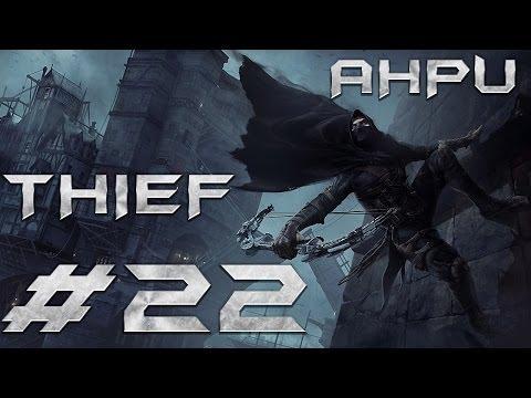Thief - Прохождение - Часть 22 - Глава 8: Утренний свет