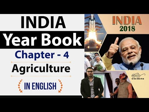 India Yearbook 2018 - Chapter 4 Agriculture  - Expected Questions explained in English
