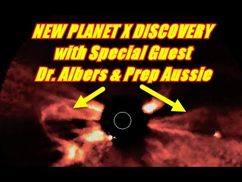 NEW PLANET X DISCOVERY with Special Guest Dr. Albers & Prep Aussie