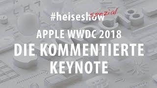 Live-Kommentar zur Apple WWDC 2018 (deutsch)