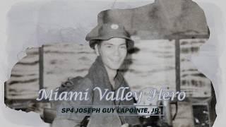 Miami Valley Hero: SP4 Joseph Guy LaPointe, Jr.