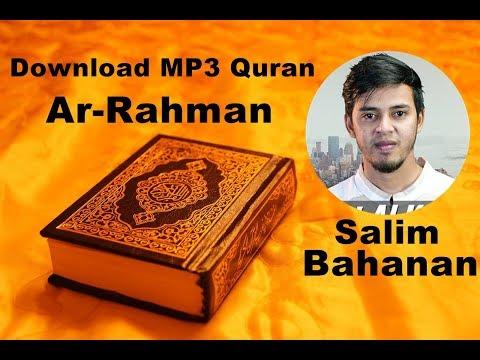 [Download MP3 Quran] -  055 Ar-Rahman by Salim Bahanan