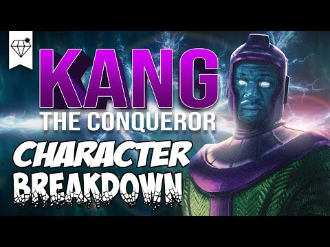 Character Breakdown | Kang The Conqueror