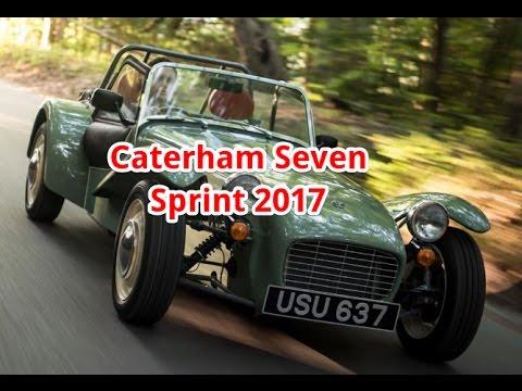 Caterham Seven Sprint 2017 Caterham Seven Interior Car News