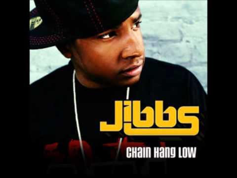 Jibbs - Chain Hang Low