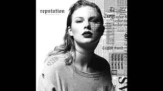 Taylor Swift - End Game (feat. Ed Sheeran & Future) [Audio]