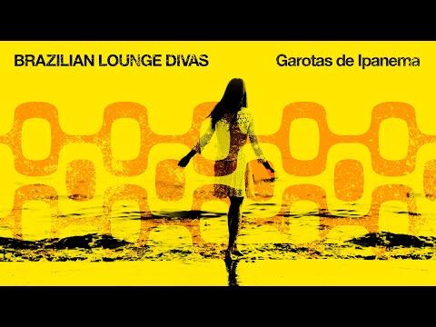Brazilian Lounge Divas - Cool Music 2020