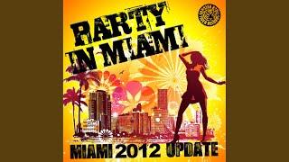 Party in Miami (Manuel De La Mare Remix Edit)
