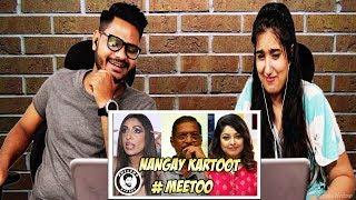ME TOO MOVEMENT KAY MASAALAY   AWESAMO SPEAKS   Indian Reaction
