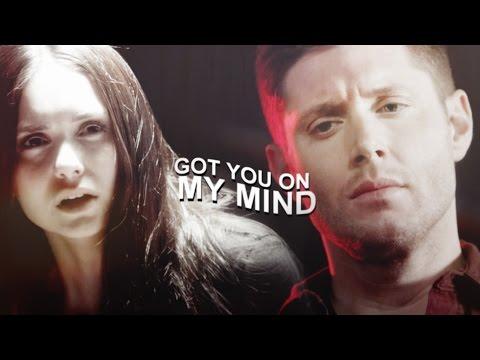● Dean & Elena | Got You On My Mind