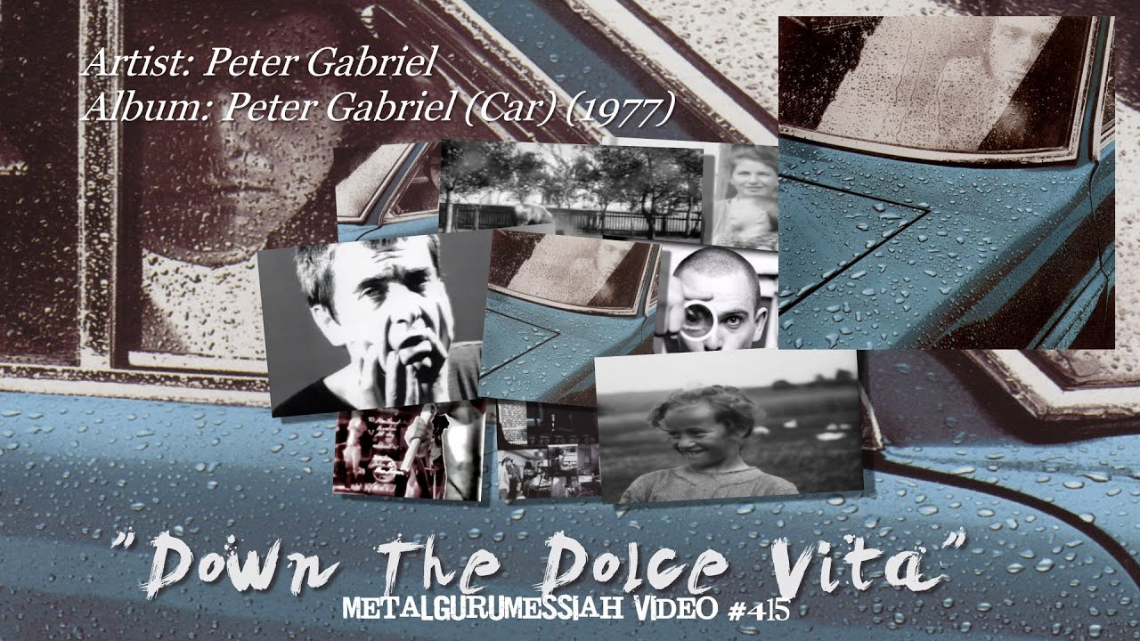 Down The Dolce Vita - Peter Gabriel (1977) 24-96 FLAC Audio HD 1080p Video