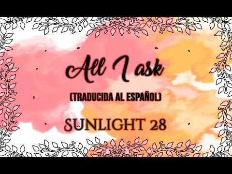 All I Ask — Adele (Traducida al español)