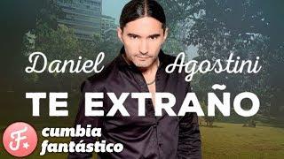 Daniel Agostini - Te extraño │ ft Cardozo