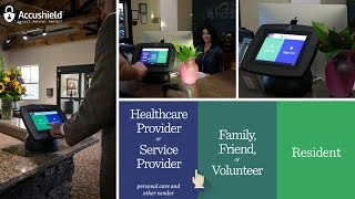 Accushield - touchscreen visitor sign in designed for senior living