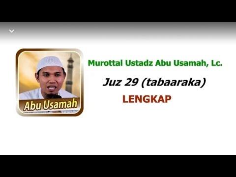 Murottal Ustadz Abu Usamah Juz 29 Tabaaraka