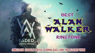 TOP 6 BEST ALAN WALKER RINGTONES | RINGTONE WORLD | WITH DIRECT GOOGLE DRIVE DOWNLOAD LINK UPDATE