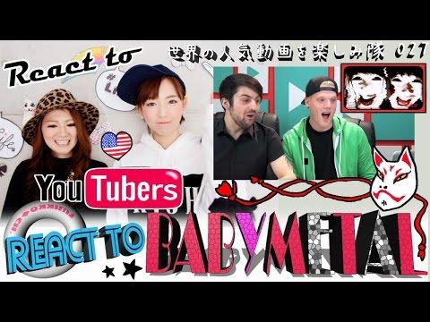 Japanese girls React To 【YOUTUBERS REACT TO BABYMETAL】
