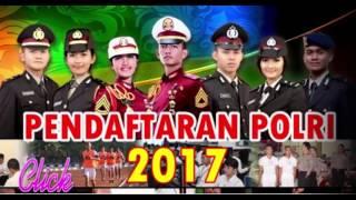 Info Pendaftaran POLRI & POLWAN Tahun 2017 Brigadir,Tamtama,SIPSS,AKPOL